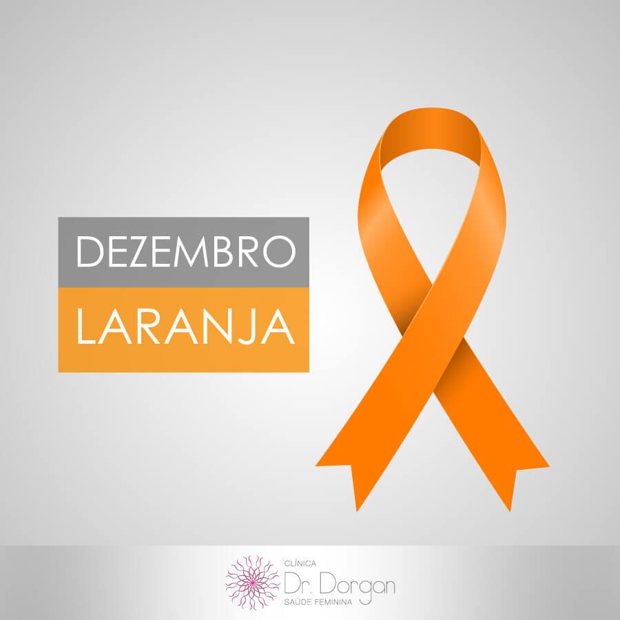 Dezembro Laranja - Clínica Doutor Dorgan