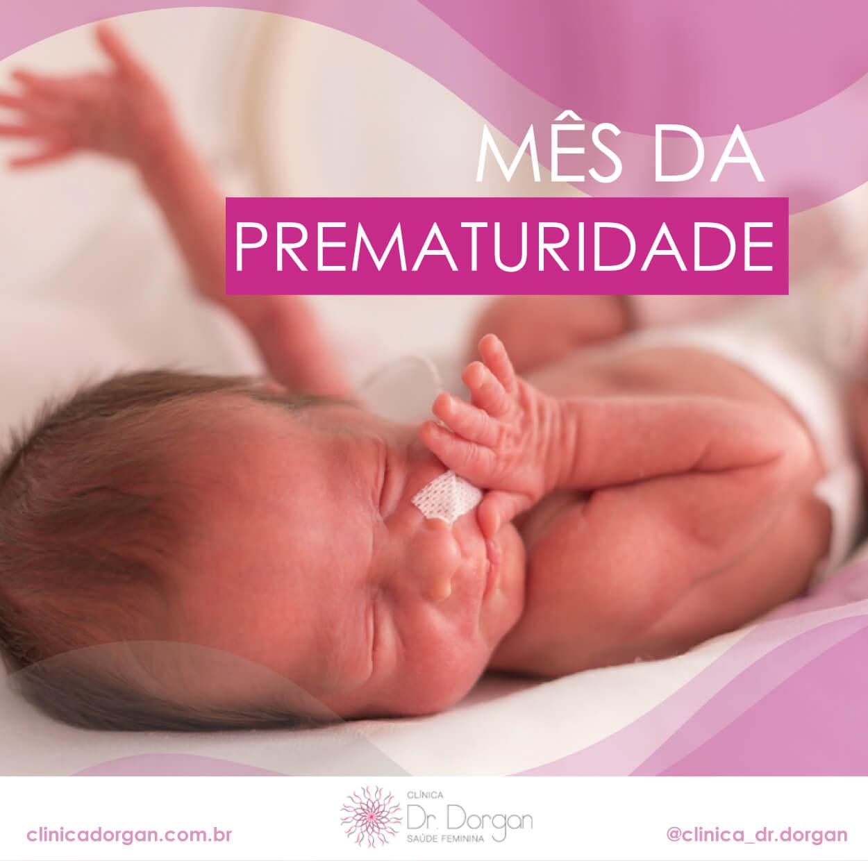 Mês da Prematuridade - Clínica Doutor Dorgan