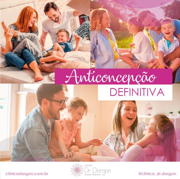 ANTICONCEPÇÃO DEFINITIVA - Clínica Doutor Dorgan