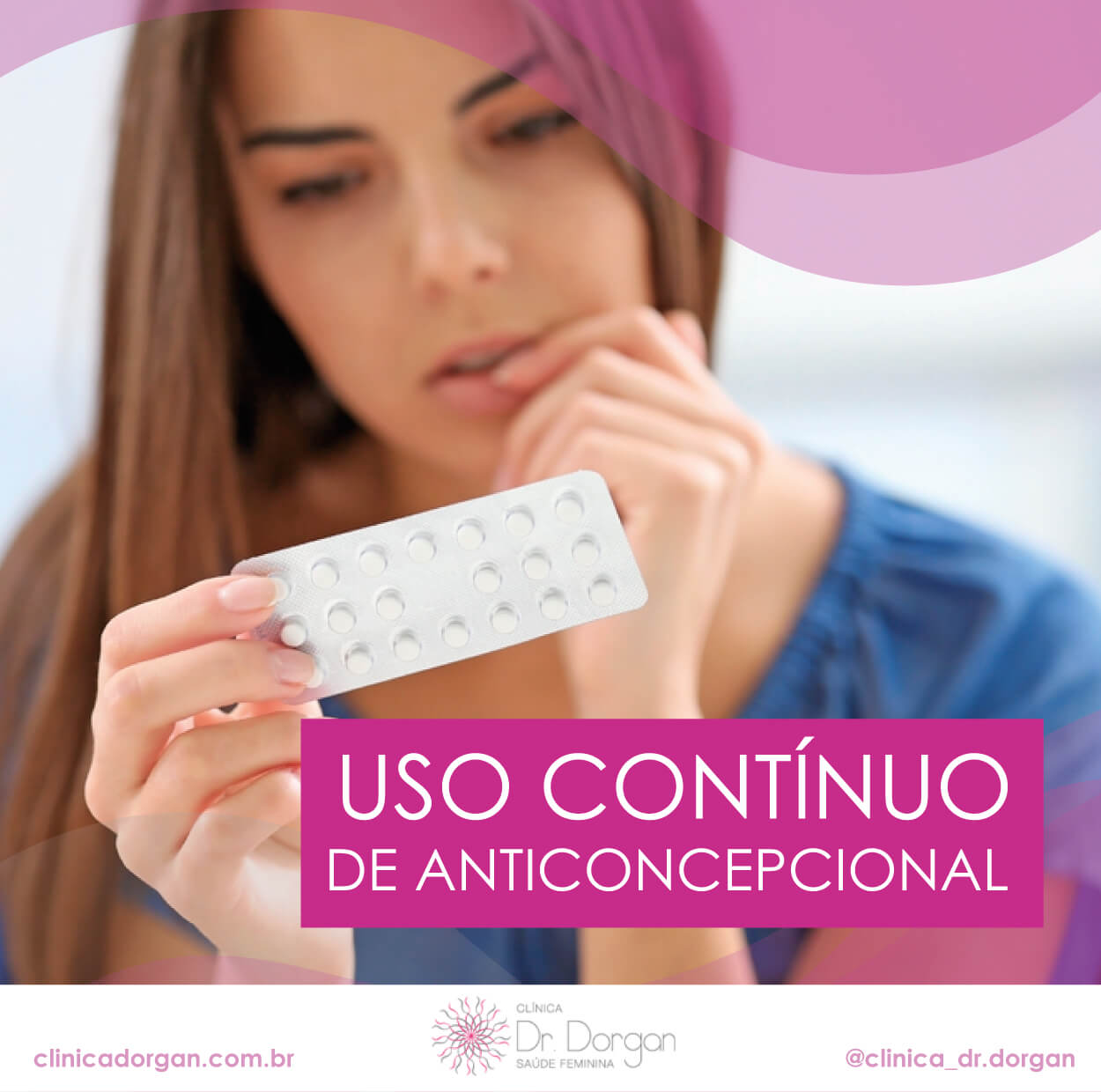 Uso Contínuo de Anticoncepcional - Clínica Doutor Dorgan
