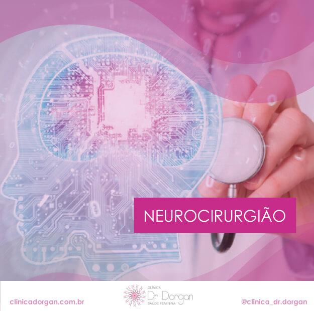 Neurocirurgião - Clínica Doutor Dorgan